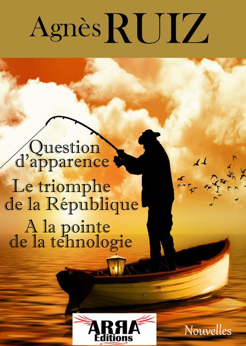 Question d'apparence, le triomphe de la République, Mon