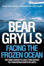 Vente Livre Numérique : Bear Grylls: Two All-Action Adventures  - Bear Grylls