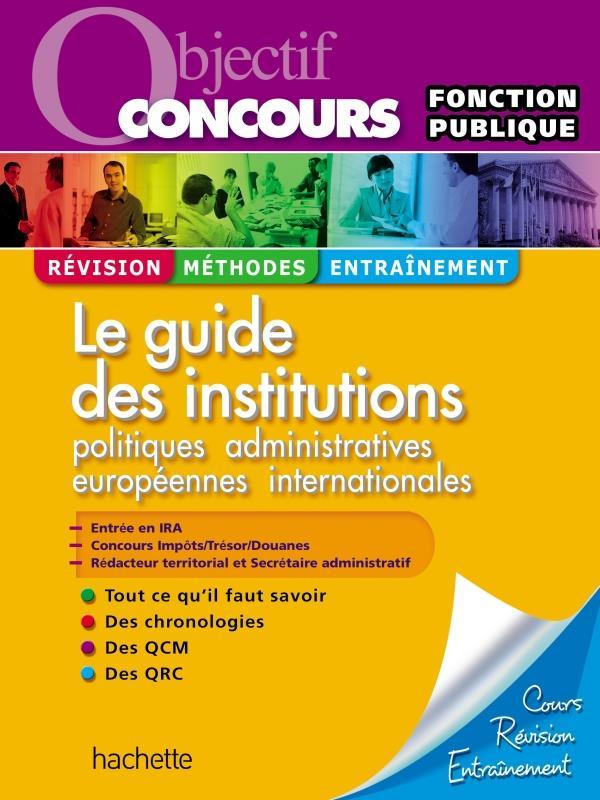 550bf3c0b74 Objectif concours   la guide des institutions françaises   catégories A et B
