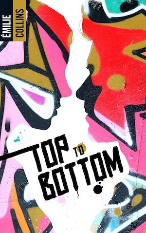 Vente E-Book :                                    Top to bottom - Emilie Riger