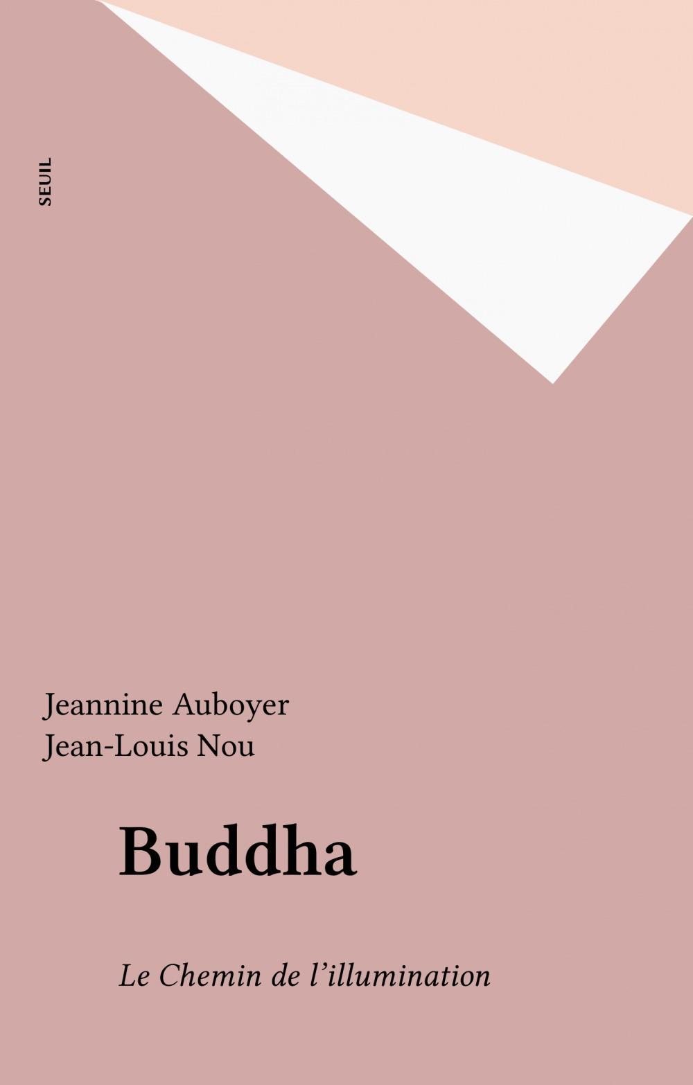 Buddha  - Jeannine Auboyer  - Jean-Louis Nou