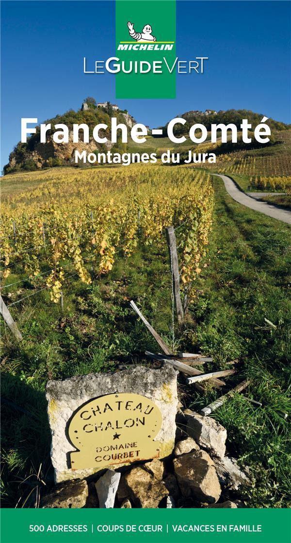 Le guide vert ; Franche-Comté, Jura (édition 2021)