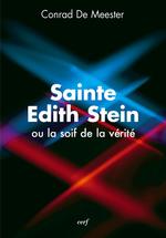 Vente Livre Numérique : Sainte Edith Stein, ou la soif de la vérité  - Conrad De Meester