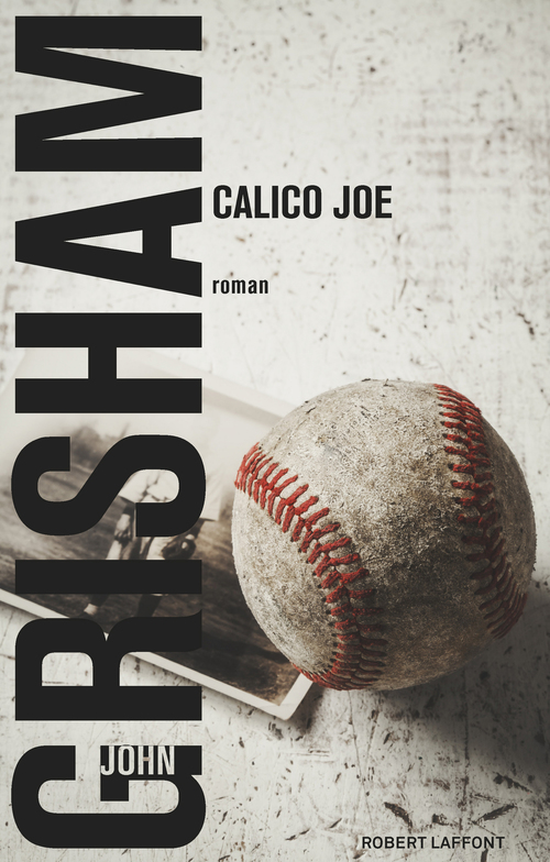 Vente Livre Numérique : Calico Joe  - John Grisham