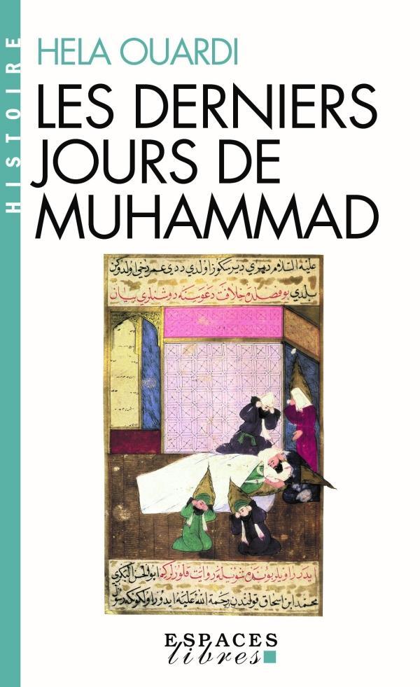 Les derniers jours de Muhammad (édition 2017)