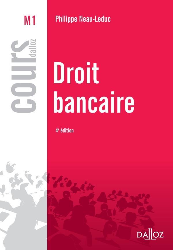 Droit Bancaire (4e Edition)