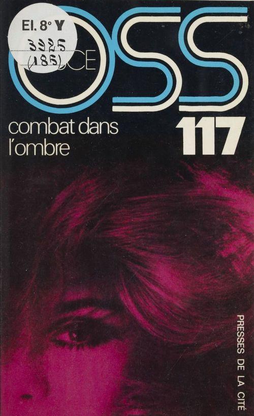 O.S.S. 117 : Combat dans l'ombre