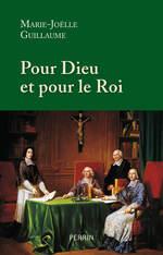 Vente Livre Numérique : Pour Dieu et pour le roi  - Marie-Joëlle GUILLAUME