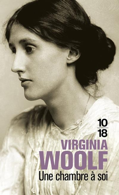 Une chambre a soi - Virginia Woolf - 10/18 - Grand format ...