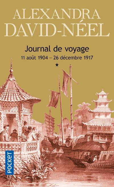 Journal de voyage t.1 ; 11 août 1904 - 26 décembre 1917
