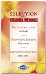 Vente EBooks : Une fiancée sur contrat - Une irrésistible fascination - La tendresse au rendez-vous  - Helen Brooks - Belinda Barnes - Ashley Summers