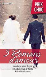 Vente EBooks : Mariage sous le gui - Un Noël sous la neige - Réveillon à deux  - Natalie Anderson - Jennifer Greene - Molly O'Keefe