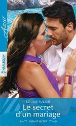 Vente EBooks : Le secret d'un mariage  - Louise Fuller