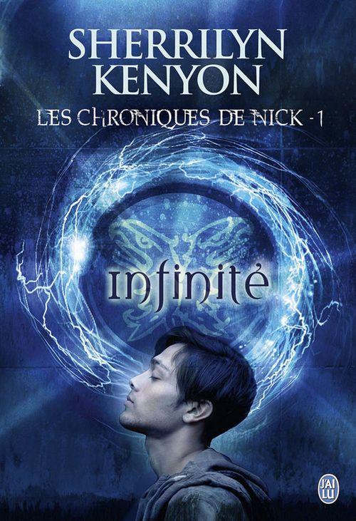 Les chroniques de Nick t.1 ; infinité