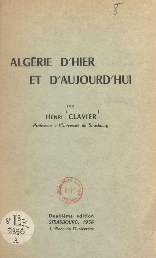 Algérie d'hier et d'aujourd'hui