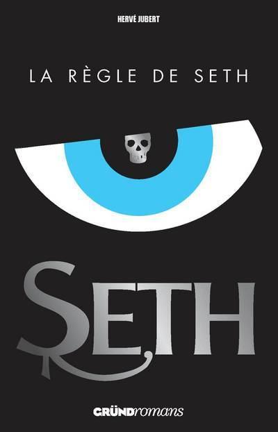 Seth t.1 ; la règle de Seth
