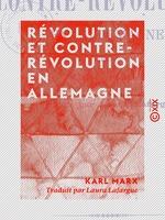 Vente EBooks : Révolution et Contre-Révolution en Allemagne  - Karl MARX