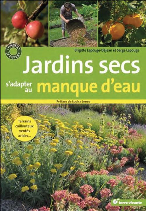 Jardins Secs, S'Adapter Au Manque D'Eau ; Terrains Caillouteux, Ventes, Arides...