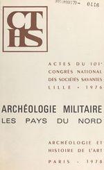 Archéologie militaire : les pays du nord
