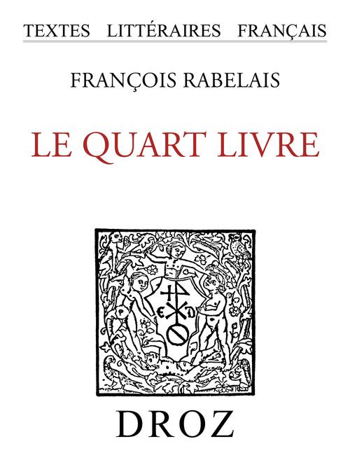 Le Quart Livre  - François Rabelais