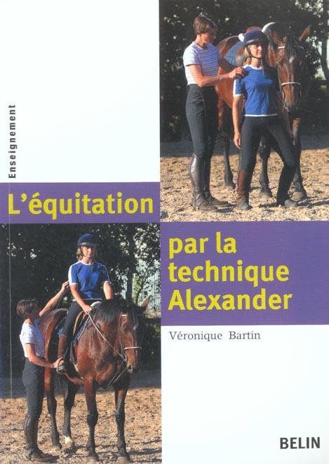 L'Equitation Par La Technique Alexander