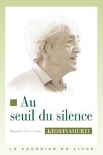Vente Livre Numérique : Au seuil du silence  - Jiddu Krishnamurti