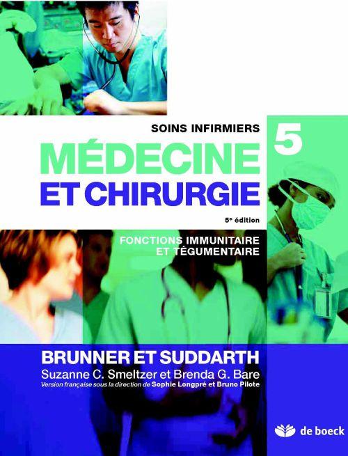 Soins infirmiers en médecine et chirurgie t.5 ; fonctions immunitaire et tegumentaire (3e édition)