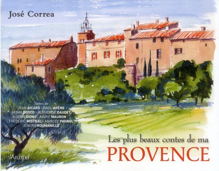 Les plus beaux contes de ma Provence