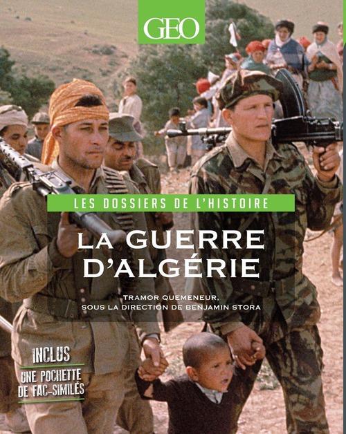 Guerre d'Algérie ; les dossiers de l'histoire