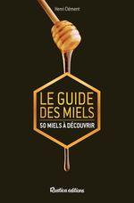 Vente Livre Numérique : Le guide des miels  - Henri Clément