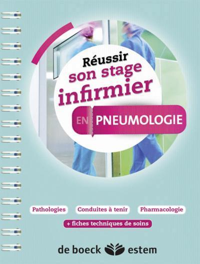 REUSSIR SON STAGE INFIRMIER ; pneumologie