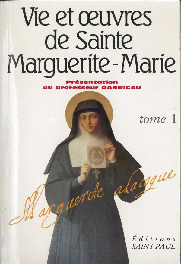 Vie et oeuvres de sainte Marguerite-Marie Alacoque t.1