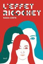 Vente Livre Numérique : L'Effet Ricochet  - Nadia COSTE