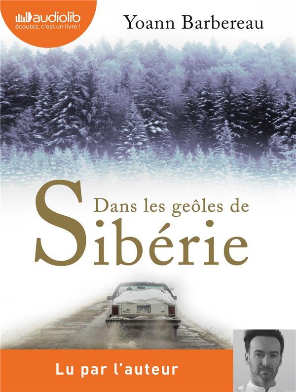 Dans les geoles de Sibérie