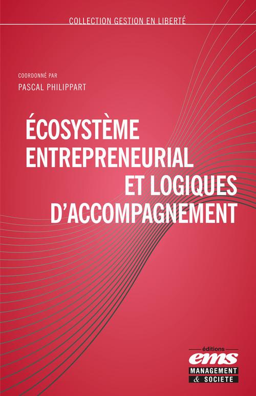Écosystème entrepreneurial et logiques d'accompagnement