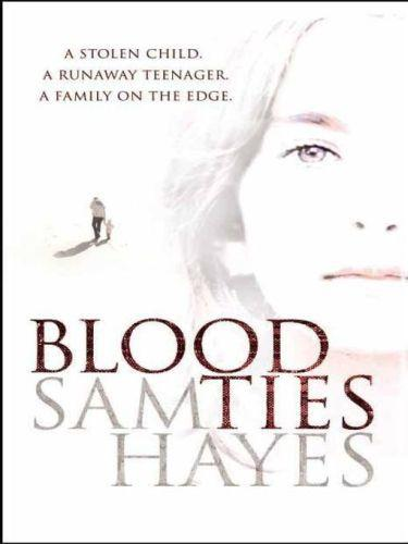 Blood Ties: A heartstopping psychological thriller with a twist you wi