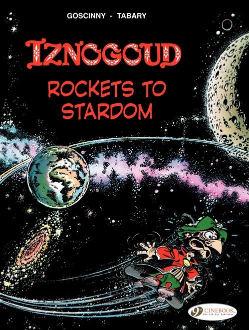 Iznogoud T.8 ; rockets to stardom