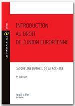 Introduction au droit de l'Union européenne (édition 2010/2011)