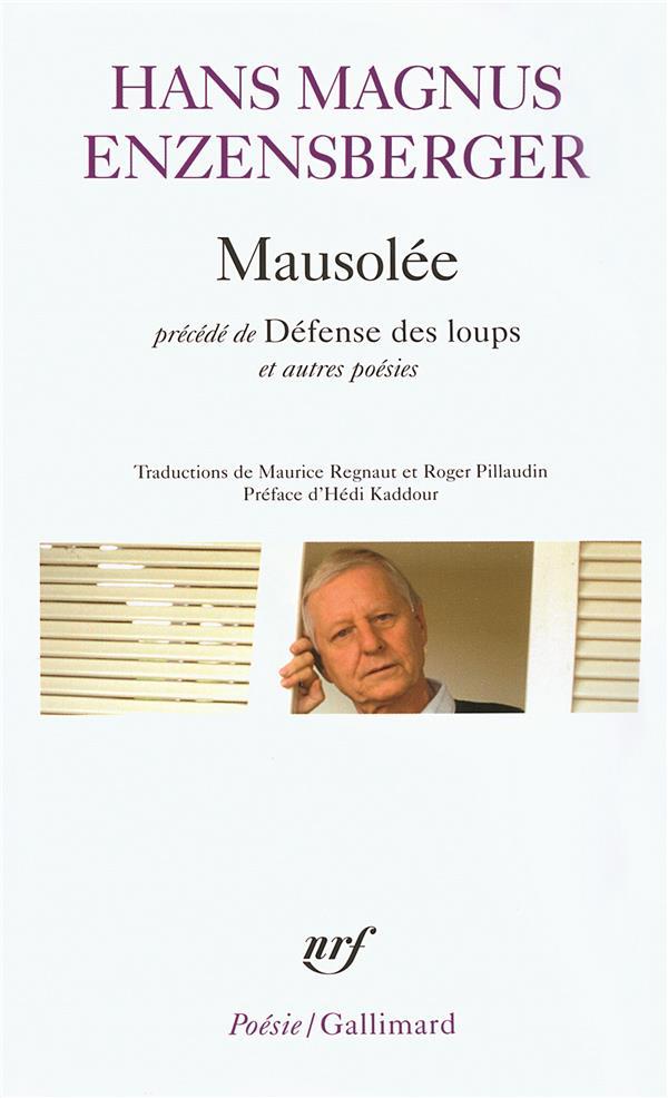 Mausolée, défense des loups et autres poèmes