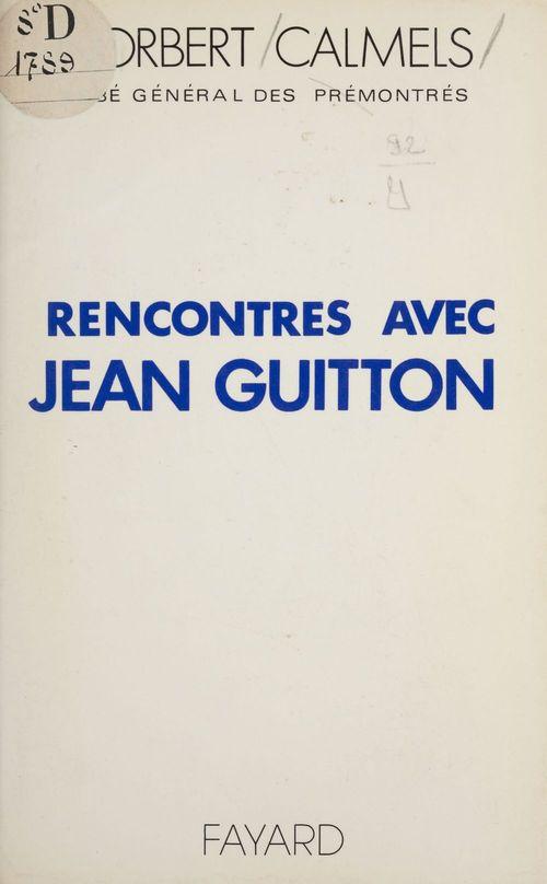Rencontres avec Jean Guitton