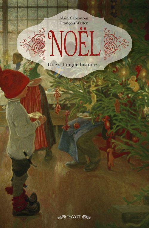 Noël ; une si longue histoire