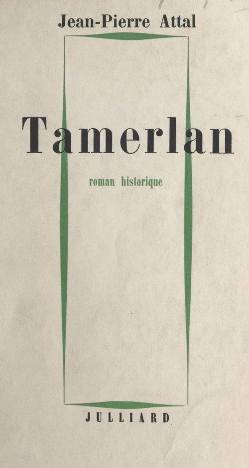 Tamerlan  - Jean-Pierre Attal