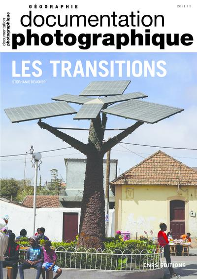 Documentation photographique N.8139 ; les transitions