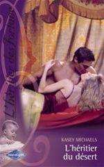 Vente EBooks : L'héritier du désert (Saga L'héritier des Fortune 7)  - Kasey Michaels