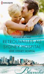 Vente Livre Numérique : Retrouvailles au Sydney Hospital  - Melanie Milburne