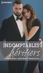 Vente EBooks : Indomptables héritiers ; deux héritiers pour son royaume, sombres désirs, pour l'amour de Miguel  - Abby Green - Lynne Graham - Jennie Lucas