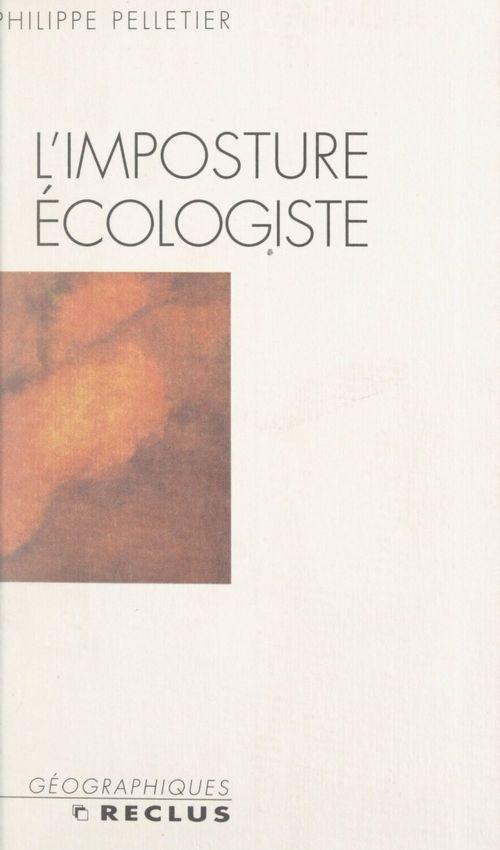 L'imposture écologiste