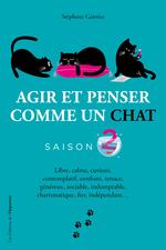 Vente Livre Numérique : Agir et penser comme un chat - Saison 2  - Stéphane GARNIER
