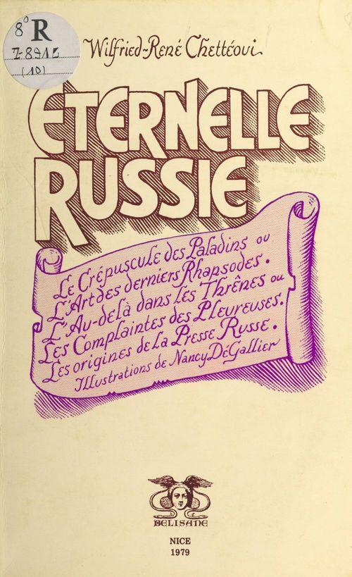 Éternelle Russie  - Wilfried-René Chettéoui