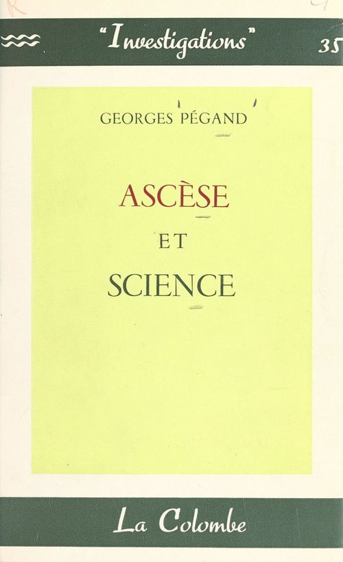 Ascèse et science